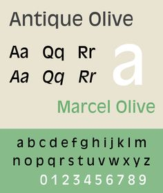 Antique olive. - Roger Excoffon. His best known faces are Mistral and Antique Olive - designed in the period 1962–1966. Air France was one of Excoffon's largest and most prestigious clients. The airline continues to use a customized variant of Antique Olive in its wordmark and livery.