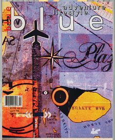 Blue issue #3? an adventure and lifestyle mag