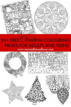 The ultimate Free Christmas Colouring Pages for Adults. A round up of over 50 free festive coloring pages for adults and teens with a Christmas theme.