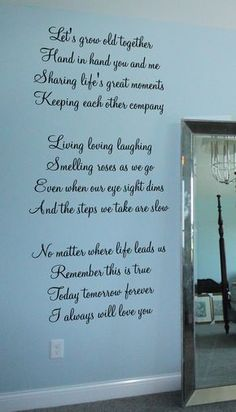 Growing old together quotes - Let's Grow Old Together Decal Cute Love Quotes, Soulmate Love Quotes, Love Quotes For Her, Romantic Love Quotes, Romantic Poems, I Choose You Quotes, Inspirational Artwork, Growing Old Together Quotes, Growing Old Quotes