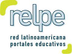 La Red Latinoamérica de Portales Educativos (RELPE) se constituyó a fines de agosto de 2004 por acuerdo de los Ministros de Educación de 16 países latinoamericanos reunidos a tal efecto en Santiago de Chile.  Conforman esta red los portales educativos -autónomos, nacionales, de servicio público y gratuitos- designados para tal efecto por el Ministerio de Educación del país respectivo.