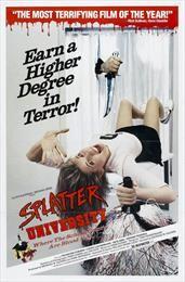 Splatter University / Окрапленный университет  (1984)