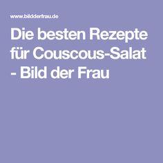 Die besten Rezepte für Couscous-Salat - Bild der Frau