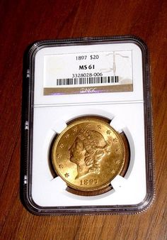 A nice slabbed c1897 $20 Gold Double Eagle NGC MS61 Coin. $2,000 on GoAntiques