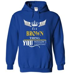 B R O W N This shirt for YOU : T-Shirts, Hoodies. Check Price Now ==► https://www.sunfrog.com/LifeStyle/B-R-O-W-N-This-shirt-for-YOU--3991-RoyalBlue-33174775-Hoodie.html?id=41382
