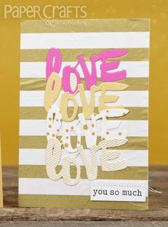 Love Love Love by Maria Fischer for Paper Crafts & Scrapbooking November 2014