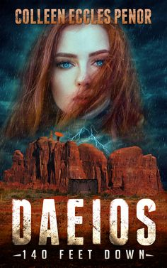 Learn about dystopian thriller Daeios: 140 Feet Down by Colleen Eccles Penor in this book spotlight. Thunderbolt And Lightning, Gold Book, Book Corners, I Want To Cry, 12th Book, S Stories, Book Reader, Hunger Games, That Way