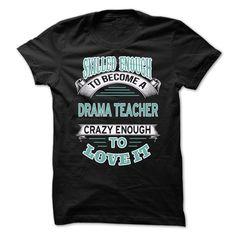 Drama Teacher T-Shirts, Hoodies. ADD TO CART ==►…