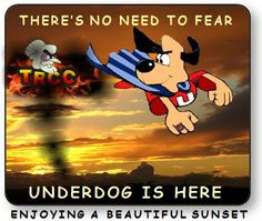 Loved me some Underdog!
