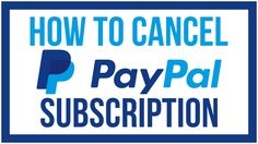 How To Cancel A Paypal Subscription - 2016 Paypal Tutorial