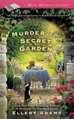 Murder in the Secret Garden (Book Retreat Mysteries, #3)