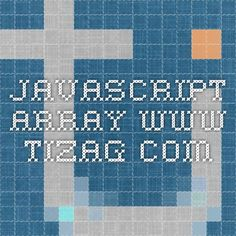 JavaScript Array www.tizag.com