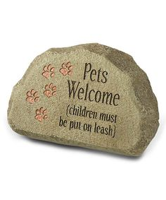 Look at this 'Pets Welcome' Thought Stone on #zulily today!