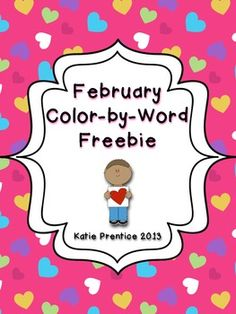 February Color by Word FREEBIE! - Katie Prentice - TeachersPayTeachers.com