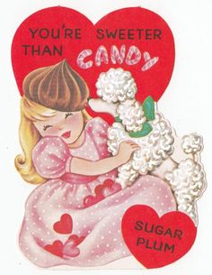UNUSED Vintage Greeting CardValentine Poodle Little Girl Sweeter Than Candy