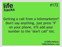 """Life Hacks ----> Press When You Get a Call From a Telemarketer to Add Your Number to """"Don't Call"""" List I Need To Know, The More You Know, Things To Know, Simple Life Hacks, Useful Life Hacks, 1000 Lifehacks, Curriculum Vitae, Blogging, Making Life Easier"""