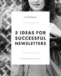 5 Tips for Improving Your Email Newsletters, quick tips to get your newsletter from blah to fab, blogging tips, blog guide, mailchimp tutorial