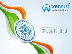 Tranquil Web Solutions Wishing You A Happy Republic Day….!