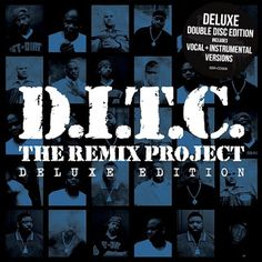 Hip-Hop HQ: D.I.T.C. - The Remix Project (Deluxe Edition) [201...