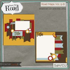 Road Maps Vol. 5-B by Down This Road Designs: $1.50 @ www.browniescraps.com