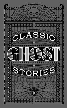 Classic Ghost Stories | 07/28/2017 | ISBN 9781435165014 | Written by Various #BarnesandNobleCollectibleEditions