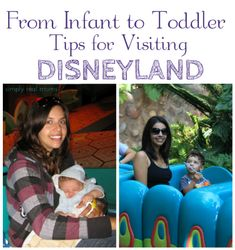 Your Guide to Disneyland with an Infant or Toddler | Simply Real Moms