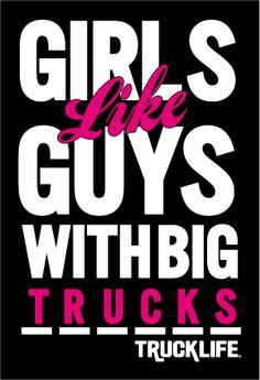 Girls Like Guys with Big Trucks Sticker   TheTruckLife.com