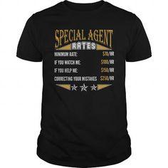 Cool  SPECIAL AGENT RATES JOB T-SHIRTS Shirts & Tees