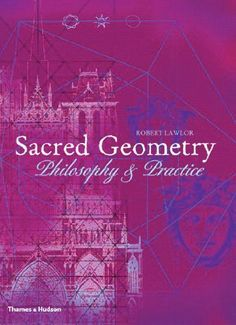 Sacred Geometry: Philosophy & Practice (Art and Imagination) by Robert Lawlor, http://www.amazon.com/dp/0500810303/ref=cm_sw_r_pi_dp_zzQRrb1P5W1NA