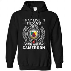 I May Live In Texas But I Was Made In Cameroon-fmtcvnug - #rock tee #burgundy sweater. PURCHASE NOW => https://www.sunfrog.com/States/I-May-Live-In-Texas-But-I-Was-Made-In-Cameroon-fmtcvnugmc-Black-Hoodie.html?68278