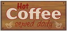Hot Coffee Served Daily, retro coffee wall sign, all night coffee shop, diner decor Night Coffee, Coffee Set, Hot Coffee, Namaste Sign, Coffee House Decor, Believe Sign, Diner Decor, Powder Room Decor, Graphic Design Print
