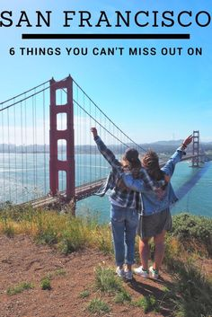 Six Things You Must Do When Visiting San Francisco