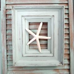 Think outside the frame! Ways to frame starfish. Make your own starfish: http://www.completely-coastal.com/2012/04/how-to-cast-plaster-starfish.html