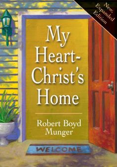 My Heart--Christ's Home (IVP Booklets) by Robert Boyd Munger http://www.amazon.com/dp/B00EUHRJ6M/ref=cm_sw_r_pi_dp_VPeiwb0041TQ1