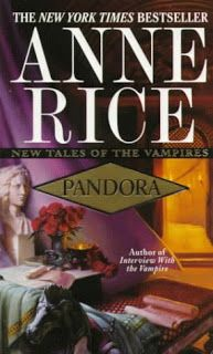 """""""Pandora"""" Anne Rice  (New Tales of the Vampires Series #1)"""