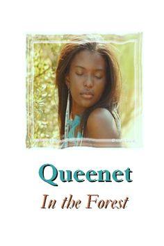 Queenet in the Forest