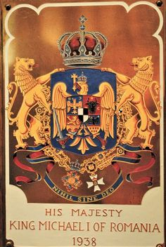 Armorial Plate of King Michael of Romania as Knight Grand Cross of the Royal Victorian Order (inducted in The Queen's Chapel of the Savoy, the Order's Chapel. Romanian Royal Family, Romanian Flag, Michael I Of Romania, History Of Romania, Grand Cross, King Edward Vii, Chivalry, Royal House, Coat Of Arms