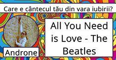 Care e cântecul tău din vara iubirii? All You Need Is Love, The Beatles, Beatles