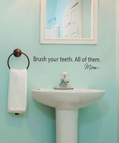 Another great find on #zulily! 'Brush Your Teeth' Decal by Wallquotes.com by Belvedere Designs #zulilyfinds