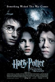 HP and the Prisoner of Azkaban (I love all of the HP movies, but this one is my absolute favorite.)