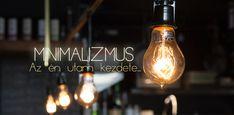 Minimalizmus - a kevesebb ereje 1. rész - Hétköznapi zarándok Easy Workouts, Techno, Light Bulb, Kite, Blogging, Marketing, Ideas, Easy Fitness, Bulb Lights