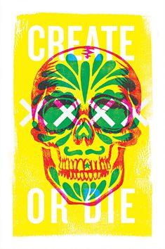 create or die | ryan frease