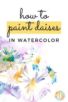 Learning how to paint flowers in watercolor is very fun and this is the step by step guide for you that will help you do just that. Watercolor Beginner, Watercolor Paintings For Beginners, Watercolor Art Lessons, Tree Watercolor Painting, Daisy Painting, Floral Watercolor, Watercolor Landscape, Watercolor Flowers Tutorial, Watercolour Tutorials