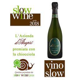 Guida #SlowWine2018 #CHIOCCIOLA alla #dAraprì e #VinoSlow allo #Spumante #RiservaNobile 2013. #enjoydarapri #bombinobianco in purezza