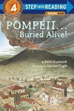 March- Pompeii--buried alive! by Edith Kunhardt (Easy Reader - Non Fiction)