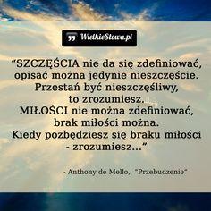 Szczęście nie da się zdefiniować... #Mello-Anthony-De,  #Miłość, #Szczęście, #Zrozumienie