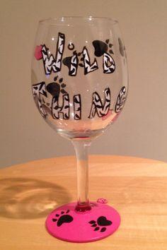 """""""Wild Thing"""" wine glass"""