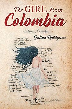 The Girl from Colombia Paranormal Romance, Romance Novels, Historical Romance, Historical Fiction, First Novel, Cozy Mysteries, Live In The Now, Free Reading, Dark Fantasy