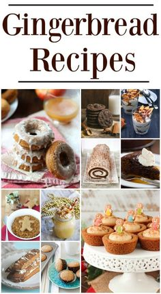 The BEST Gingerbread Recipes for Christmas! Holiday treats and desserts to celebrate the Holiday season!