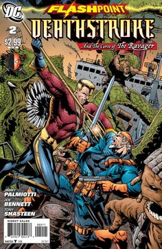 Flashpoint: Deathstroke and the Curse of the Ravager Vol 1 2 | DC Database | Fandom